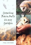 Growing Barn Owls in my Garden jacket image