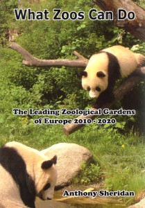 What Zoos Can Do: The Leading Zoological Gardens of Europe 2010 - 2020 jacket image