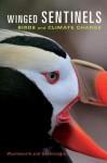 Winged Sentinels: Birds and Climate Change jacket image