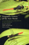Dragonfly Genera of the New World: An Illustrated and Annotated Key to the Anisoptera jacket image