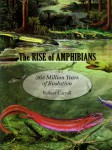 The Rise of Amphibians: 365 Million Years of Evolution jacket image