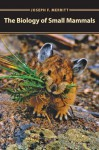 The Biology of Small Mammals jacket image
