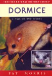 Dormice: A Tale of Two Species jacket image
