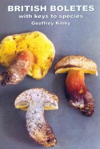 British Boletes: With Keys to Species - Geoffrey Kibby
